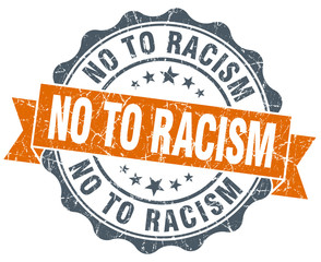 no to racism vintage orange seal isolated on white