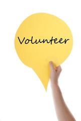 Yellow Speech Balloon With Volunteer