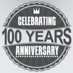 Celebrating 100 years anniversary retro label, vector illustrati