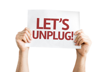 Let's Unplug! card isolated on white background