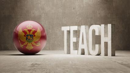 Montenegro. Teach Concept.