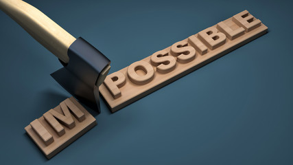 Changing of word impossible into possible on wooden plank with a