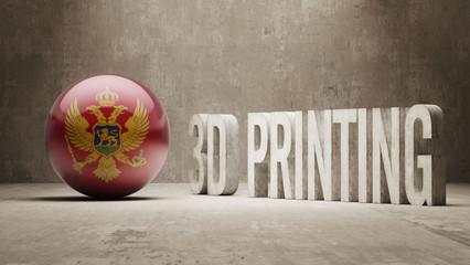 Montenegro.  3d Printing Concept