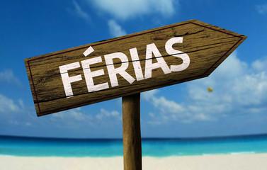 Ferias wooden sign