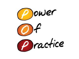 Power Of Practice (POP), business concept acronym