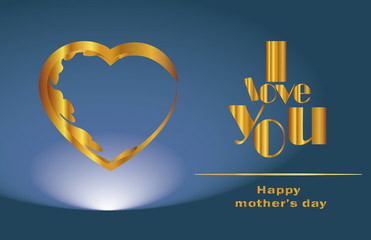 Mother's Day,I love you,