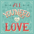 'All you need is love' hand-lettering for print, card, invitatio - 77898827