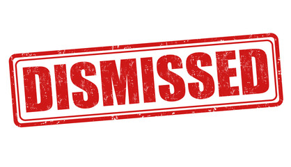Dismissed stamp
