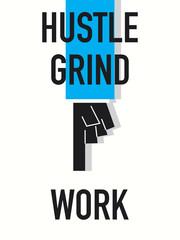 Words HUSTLE GRIND WORK