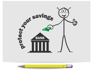 Sketch protect your savings or bank and money