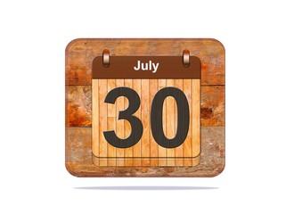 July 30.