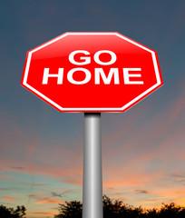 Go home concept.