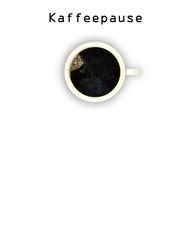 Schild Kaffeepause