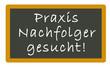 Постер, плакат: Praxis Nachfolger gesucht