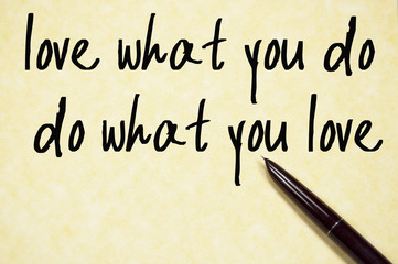love what you do text write on paper