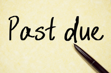 past due text write on paper