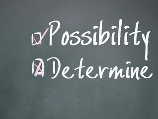 determine or possibility choice