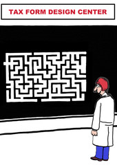 Cartoon of tax form design center - confusing maze.