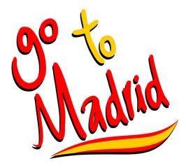 go to Madrid