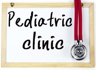 pediatric clinic text write on blackboard