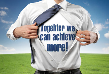 Togehther we achieve more!