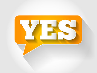 YES message bubble, business concept