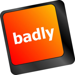 badly word on computer button keyboard keys