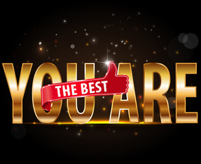 You are the best golden text typography with thumbs up