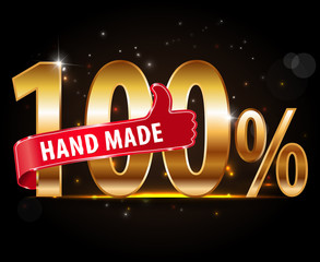 100% Hand Made typography design with thumbs up sign