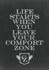 Life Starts When You Leave Your Comfort Zone Hand Written On A C