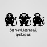See no Evil, Hear no Evil, Speak no Evil - 78293229