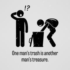 One Man Trash is Another Man Treasure