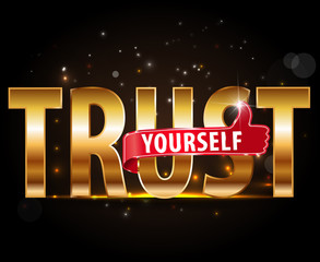 golden typography lettering Word TRUST YOURSELF