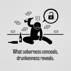 What Soberness Conceals, Drunkenness Reveals