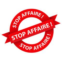 """Tampon """"STOP AFFAIRE !"""" (soldes promotions offre spéciale)"""