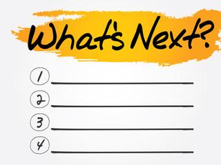What's Next? list, vector concept background