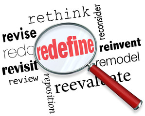Redefine Rethink Remodel Revise Redo Magnifying Glass Words