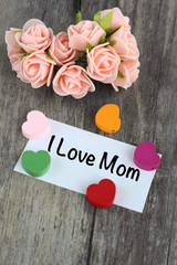 I love mom message with pink roses
