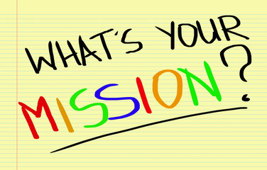 What Is Your Mission Concept