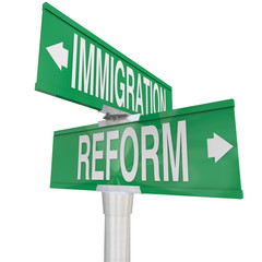 Immigration Reform Road Signs Changing Legal Residency Status Al