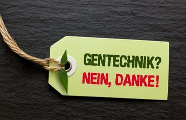 Gentechnik - Nein danke