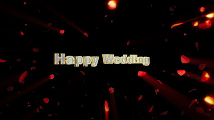 Happy Wedding and rose heart exploding, shine