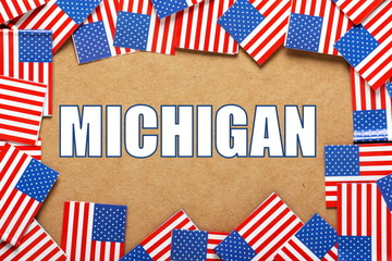 The title Michigan with a border of USA Flags