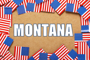 The title Montana with a border of USA Flags