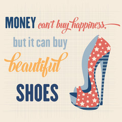 Shoes Quote Typographic Background, vector format
