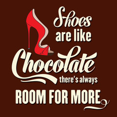 Quote Typographic Background about shoes