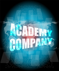 words academy company on digital screen, business concept