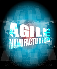 business concept, agile manufacturing on digital touch