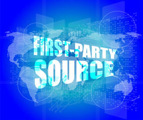 Management concept: first party sources words on digital screen