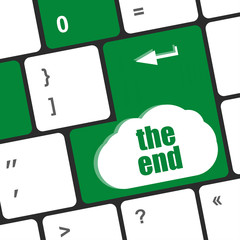 computer keyboard with one key showing the warning words the end